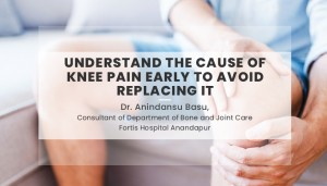 Understand the cause of Knee Pain early to avoid Replacing it