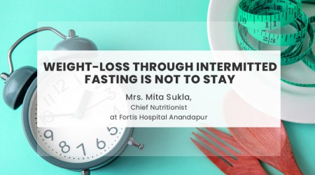 Weight-Loss through Intermitted Fasting is not to stay