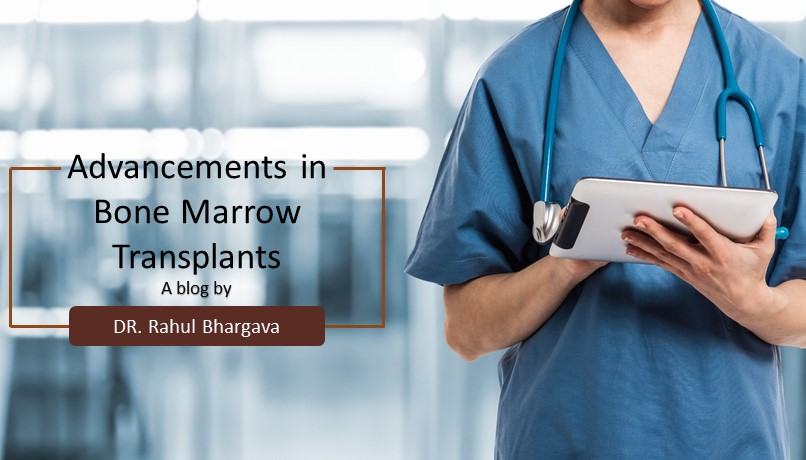 Advancements in Bone Marrow Transplants