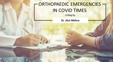 ORTHOPAEDIC EMERGENCIES IN COVID TIMES
