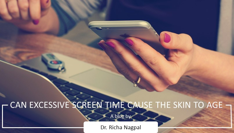 an excessive screen time cause the skin to age